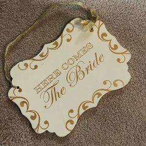 Other - Here comes the bride sign